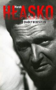 Marek Hłasko - Diabły w deszczu
